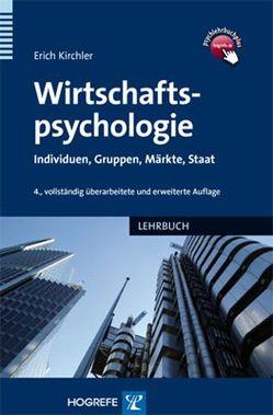 Wirtschaftspsychologie von Kirchler,  Erich