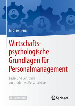 Wirtschaftspsychologische Grundlagen für Personalmanagement von Treier,  Michael