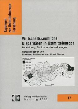 Wirtschaftsräumliche Disparitäten von Buchhafer,  Ekkehard, Förster,  Horst