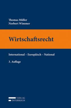 Wirtschaftsrecht von Mueller,  Thomas, Wimmer,  Norbert