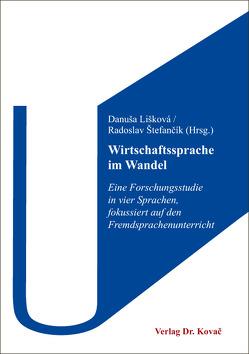 Wirtschaftssprache im Wandel von Lišková,  Danuša, Štefančík,  Radoslav