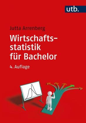 Wirtschaftsstatistik für Bachelor von Arrenberg,  Jutta