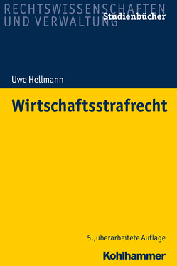Wirtschaftsstrafrecht von Hellmann,  Uwe