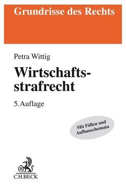 Wirtschaftsstrafrecht von Wittig,  Petra