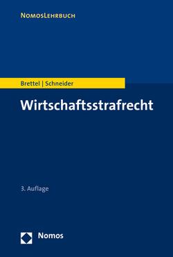 Wirtschaftsstrafrecht von Brettel,  Hauke, Schneider,  Hendrik