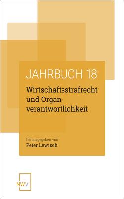 Wirtschaftsstrafrecht und Organverantwortlichkeit von Lewisch,  Peter