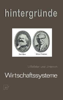 Wirtschaftssysteme von Baßeler,  U., Heinrich,  J.