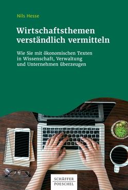 Wirtschaftsthemen verständlich vermitteln von Hesse,  Nils