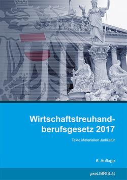 Wirtschaftstreuhandberufsgesetz 2017 von proLIBRIS VerlagsgesmbH