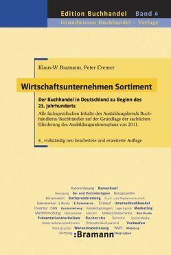 Wirtschaftsunternehmen Sortiment von Bramann,  Klaus-Wilhelm, Cremer,  Peter
