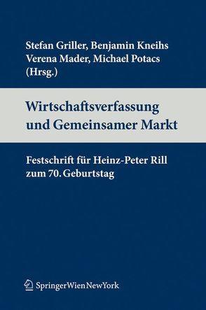Wirtschaftsverfassung und Binnenmarkt von Griller,  Stefan, Kneihs,  Benjamin, Potacs,  Michael