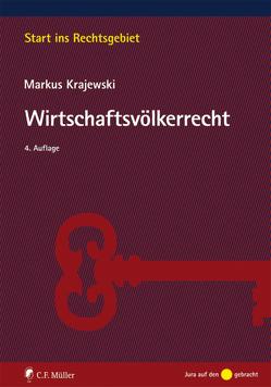 Wirtschaftsvölkerrecht von Krajewski,  Markus