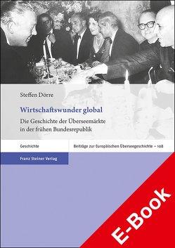 Wirtschaftswunder global von Dörre,  Steffen