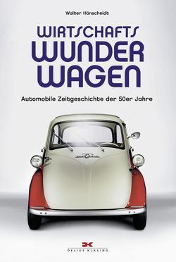 Wirtschaftswunderwagen von Hönscheidt,  Walter