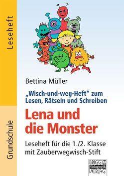 Wisch-und-weg-Hefte zum Lesen, Rätseln und Schreiben / 1./2. Klasse – Lena und die Monster von Müller,  Bettina