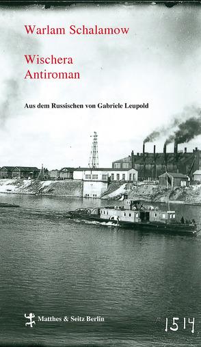 Wischera von Leupold,  Gabriele, Schalamow,  Warlam, Thun-Hohenstein,  Franziska