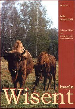 Wisentinseln von Gottschalk,  Fritz, Simon,  H., Steckel,  D