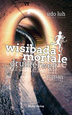 Wisibada Mortale von Luh,  Udo