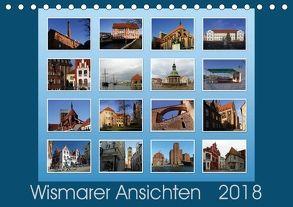 Wismarer Ansichten 2018 (Tischkalender 2018 DIN A5 quer) von Felix,  Holger