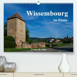 Wissembourg im Elsass (Premium, hochwertiger DIN A2 Wandkalender 2021, Kunstdruck in Hochglanz) von Di Chito,  Ursula
