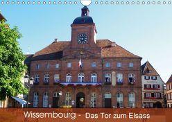 Wissembourg – Tor zum Elsass (Wandkalender 2018 DIN A4 quer) von Mannheim,  k.A., Ruhm,  Guenter