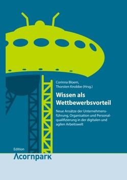 Wissen als Wettbewerbsvorteil von Bloem,  Corinna, Knobbe,  Thorsten