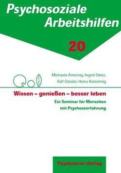 Wissen – geniessen – besser leben von Amering,  Michaela, Gössler,  Ralf, Katschnig,  Heinz, Sibitz,  Ingrid