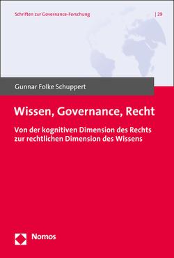 Wissen, Governance, Recht von Schuppert,  Gunnar Folke