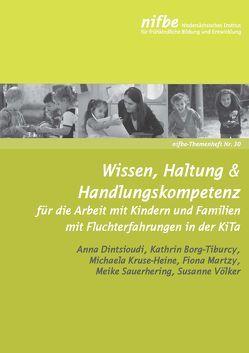 Wissen, Haltung & Handlungskompetenz von Borg-Tiburcy,  Kathrin, Dintsioudi,  Anna, Kruse-Heine,  Michaela, Martzy,  Fiona, Sauerhering,  Meike, Völker,  Susanne