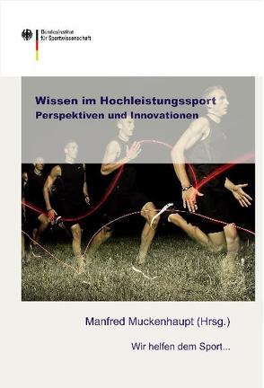 Wissen im Hochleistungssport von Muckenhaupt,  Manfred