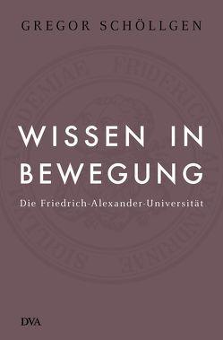 Wissen in Bewegung von Schöllgen,  Gregor
