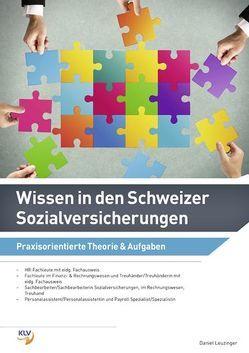 Wissen in den Schweizer Sozialversicherungen von Leuzinger,  Daniel