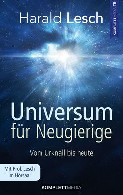 Universum für Neugierige von Lesch,  Harald
