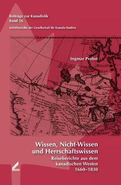 Wissen, Nicht-Wissen und Herrschaftswissen von Probst,  Ingmar