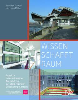 WISSEN SCHAFFT RAUM von Konrad,  Jennifer, Müller,  Matthias