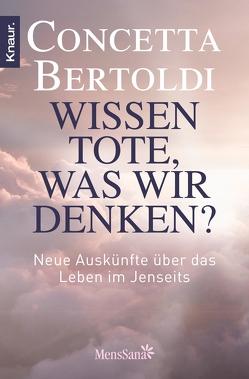 Wissen Tote, was wir denken? von Bertoldi,  Concetta, Merz-Busch,  Gisela
