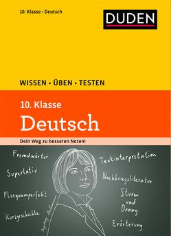 Wissen – Üben – Testen: Deutsch 10. Klasse von Becker,  Frank, Hock,  Birgit, Steinhauer,  Anja