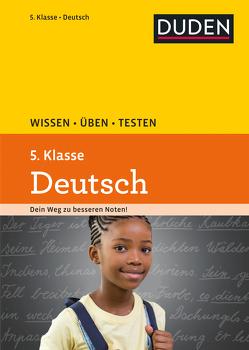 Wissen – Üben – Testen: Deutsch 5. Klasse von Ising,  Annegret, Richter,  Hans-Jörg, Schulenberg,  Wencke, Steinhauer,  Anja