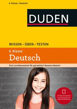 Wissen – Üben – Testen: Deutsch 6. Klasse von Ising,  Annegret, Richter,  Hans-Jörg, Schulenberg,  Wencke, Steinhauer,  Anja