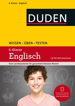 Wissen – Üben – Testen: Englisch 6. Klasse von Hock,  Birgit, Schomber,  Annette, Steinhauer,  Anja