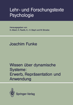 Wissen über dynamische Systeme: Erwerb, Repräsentation und Anwendung von Funke,  Joachim