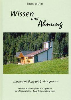 Wissen und Ahnung von Abt,  Theodor