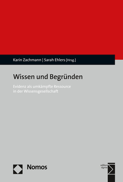 Wissen und Begründen von Ehlers,  Sarah, Zachmann,  Karin