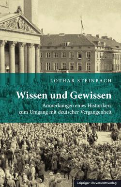 Wissen und Gewissen von Steinbach,  Lothar