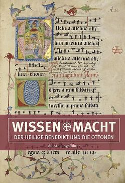 Wissen und Macht – Der heilige Benedikt und die Ottonen