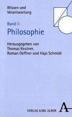 Wissen und Verantwortung. Festschrift für Jan P. Beckmann / Wissen und Verantwortung. Festschrift für Jan P. Beckmann von Keutner,  Thomas, Oeffner,  Roman, Schmidt,  Hajo
