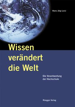 Wissen verändert die Welt von Leisi,  Hans Jörg