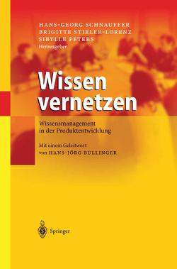 Wissen vernetzen von Peters,  Sibylle, Schnauffer,  Hans-Georg, Stieler-Lorenz,  Brigitte