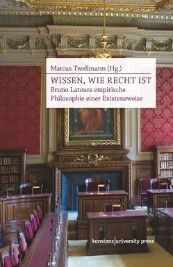 Wissen, wie Recht ist von Twellmann,  Marcus