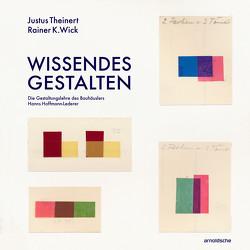 Wissendes Gestalten von Theinert,  Justus, Wick,  Rainer K